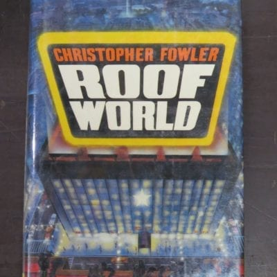 Christopher Fowler, Roof World, Legend, Century, London, 1988,, Science Fiction, Dead Souls Bookshop, Dunedin Book Shop