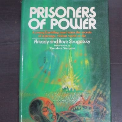 Arkady and Boris Strugatsky, Prisoners of Power, Introduction by Theodore Sturgeon, Translated from the Russian by Helen Saltzjacobson, Macmillan, New York, 1977, Science Fiction, Dead Souls Bookshop, Dunedin Book Shop