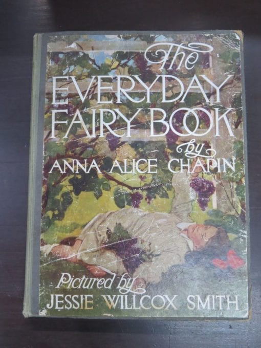 Anna Alice Chapin, pictured by Jessie Willcox Smith, The Everyday Fairy Book, With Illustrations in Colour, George G. Harrap and Co. Ltd., London, Illustration, Dead Souls Bookshop, Dunedin Book Shop