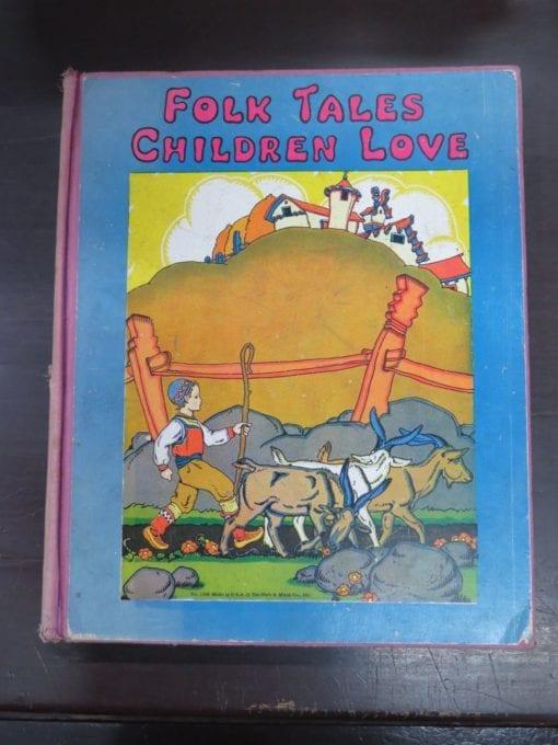 Watty Piper, ed., Folk Tales Children Love, The Platt and Munk Co. Inc., New York, 1934,, Illustration, Dead Souls Bookshop, Dunedin Book Shop