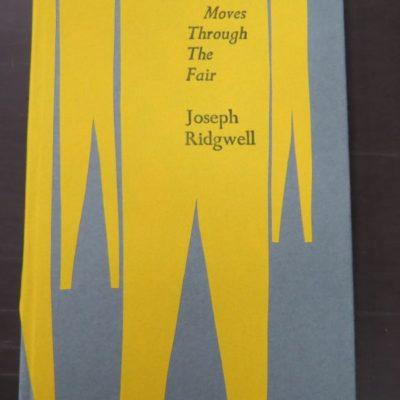 Joseph Ridgwell, She Moves Through The Fair, Kilmog Press, Dunedin, 2020, poetry, Dead Souls Bookshop, Dunedin Book Shop