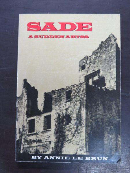 Annie Le Brun, Sade: A Sudden Abyss, Translated by Carmille Naish, City Lights Books, San Francisco, 1990, Literary Criticism, De Sade, Literature, Dead Souls Bookshop, Dunedin Book Shop