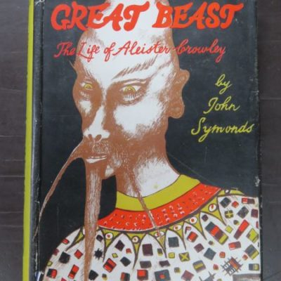 John Symonds, The Great Beast: The Life of Aleister Crowley, Rider and Company, London, 1955, Occult, Religion, Philosophy, Esoteric, Dead Souls Bookshop, Dunedin Book Shop