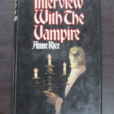 Anne Rice, Interview With The Vampire, Macdonald /Raven Books, London, 1976, Horror, Fantasy, Dead Souls Bookshop, Dunedin Book Shop