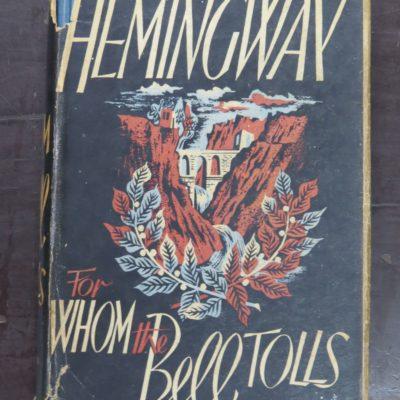 Ernest Hemingway, For Whom The Bell Tolls, Jonathan Cape, London, Third Impression, 1941, Literature, Dead Souls Bookshop, Dunedin Book Shop