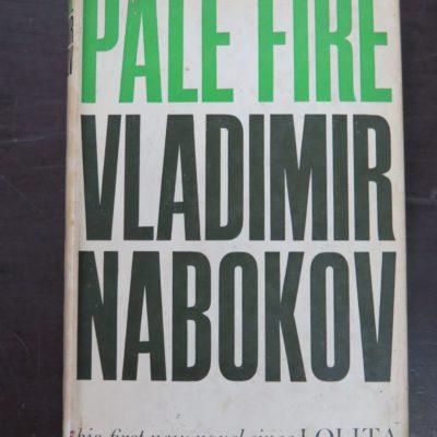 Vladimir Nabokov, Pale Fire, Weidenfeld and Nicholson, London, 1962, Literature, Dead Souls Bookshop, Dunedin Book Shop
