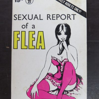 Sexual Report Of A Flea, Ben's Books, London, 1970, Literature, Erotica, Dead Souls Bookshop, Dunedin Book Shop
