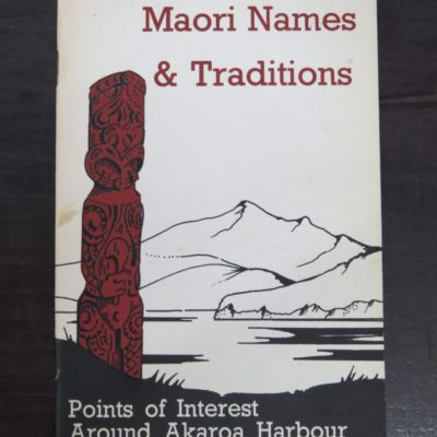 Louis J. Vangioni, D. J. Pringle, Maori Names and Traditions, Points of Interest Around Akaroa Harbour, Akaroa Mail, 1970, New Zealand Non-Fiction, Dead Souls Bookshop, Dunedin Book Shop