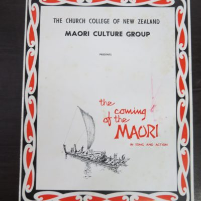 the Coming of the Maori in Song and Action, The Church College of New Zealand Maori Culture Group 1968 Tour, Times Commercial Printers, Hamilton, 1968, Maori, New Zealand Non-Fiction, Music, Dead Souls Bookshop, Dunedin Book Shop