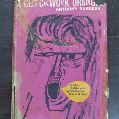 Anthony Burgess, A Clockwork Orange, Heinemann, London, 1962, Literature, Dead Souls Bookshop, Dunedin Book Shop