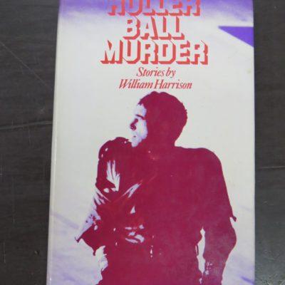 William Harrison, Roller Ball Murder, Robson Books, London, 1975, Science Fiction, Literature, Dead Souls Bookshop, Dunedin Book Shop