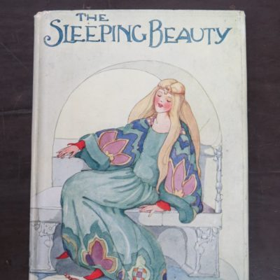 Sleeping Beauty, Illustrated by Anne Anderson, Thomas Nelson, London, Illustration, Art, Dead Souls Bookshop, Dunedin Book Shop