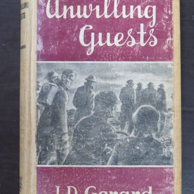 J. D. Gerard, Unwilling Guests, Reed, Wellington, 1945, Military, Prisoner of War,, Dead Souls Bookshop, Dunedin Book Shop