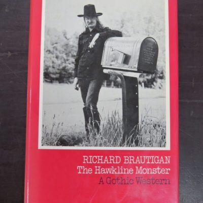 Richard Brautigan, The Hawkline Monster: A Gothic Western, Cape, London, 1975, Literature, Dead Souls Bookshop, Dunedin Book Shop