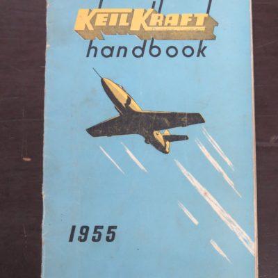 Keilkraft Handbook 1955, E. Keil and Co. Ltd, Wickford, Essex, UK, 1955, Aviation, Planes, Modelling, Dead Souls Bookshop, Dunedin Book Shop