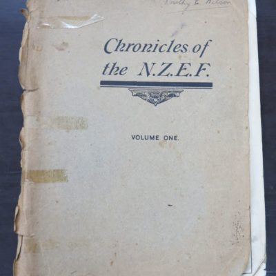 Clutha Mackenzie, ed., Chronicles of the N.Z.E.F., Volume 1 No.1 1916 - No.12, 1917, 12 issues bound together, N.Z. Contingent Association, Military, New Zealand Military, WWI, First World War, NZEF, Dead Souls Bookshop, Dunedin Book Shop