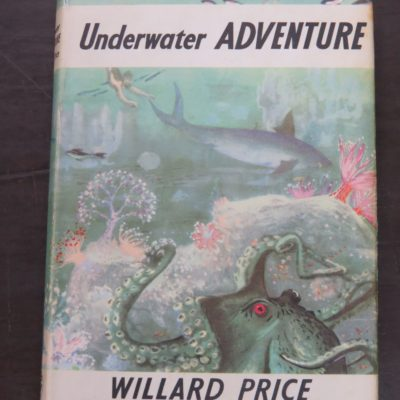 Willard Price, Underwater Adventure, Illustrated from drawings by Pat Marriott, Cape, London, 1967, Vintage, Dead Souls Bookshop, Dunedin Book Shop