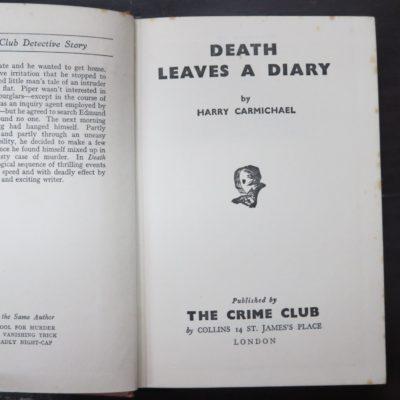 Harry Carmichael, Death Leaves A Diary, Crime Club, Collins, London, 1954, Crime, Mystery, Detection, Dead Souls Bookshop, Dunedin Book Shop