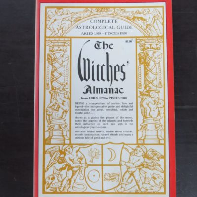 The Witches Almanac Aries 1979 - Pisces 1980, Complete Astrological Guide, Cycle II, A Quiet Quest to Recover Lost Wisdom in the Heritage of Western Mysticism and Magic, Grosset and Dunlap, New York, 1979, Occult, Religion, Philosophy, Esoteric, Dead Souls Bookshop, Dunedin Book Shop