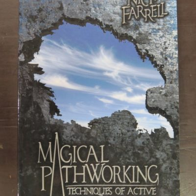 Nick Farrell, Magical Pathworking: Techniques of Active Imagination, Llewellyn Publications, USA, 2004, Occult, Religion, Philosophy, Esoteric, Dead Souls Bookshop, Dunedin Book Shop