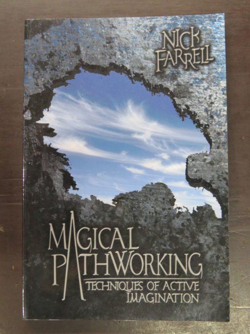 Nick Farrell, Magical Pathworking: Techniques of Active Imagination, Llewellyn Publications, USA, 2004, Occult, Religion, Philosophy, Esoteric, Dead Souls Bookshop, Dunedin Book Shop