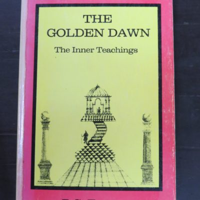R. G. Torrens, The Golden Dawn, The Inner Teachings, Samuel Weiser, New York, 1980, Occult, Esoteric, Religion, Philosophy, Dead Souls Bookshop, Dunedin Book Shop