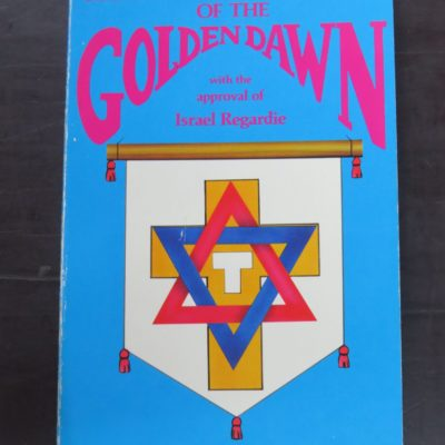 Patrick J. Zalewski, Edited by Joseph Lisiewski, Secret Inner Order Rituals of the Golden Dawn with the approval of Israel Regardie, Falcon Press, Arizona, 1988, Occult, Religion, Esoteric, Philosophy, Occult, Dead Souls Bookshop, Dunedin Book Shop