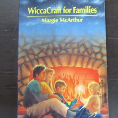 Margie McArthur, WiccaCraft For Families, The Path of the Hearthfire, Phoenix Publishing, 1994, Occult, Religion, Esoteric, Philosophy, Dead Souls Bookshop, Dunedin Book Shop