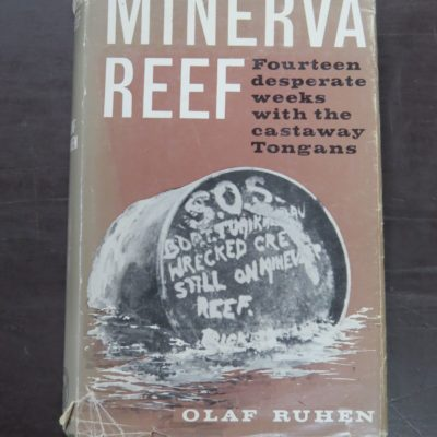 Olaf Ruhen, Minerva Reef: Fourteen desperate weeks with the castaway Tongans, With Line Drawings by Clem Seale, Minerva, Auckland, 1963, Sailing, New Zealand Non-Fiction, Pacific, Dead Souls Bookshop, Dunedin Book Shop