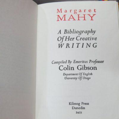 Colin Gibson, Emeritus Professor, Complied by, Margaret Mahy : A Bibliography of Her Creative Writing, Kimog Press, Dunedin, 2021, New Zealand Literature, Children's Literature, Dead Souls Bookshop, Dunedin Book Shop